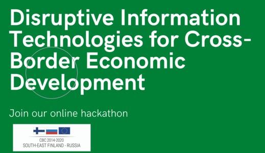 Online hackathon: Disruptive Information Technologies for Cross-Border Economic Development